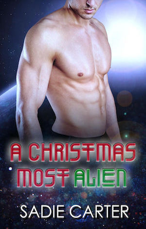 A Christmas Most Alien by Sadie Carter