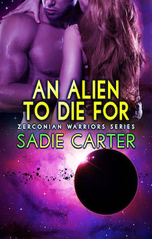 An Alien To Die For by Sadie Carter